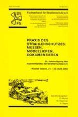Praxis des Strahlenschutzes: Messen, Modellieren, Dokumentieren
