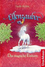 Elfenzauber - Das magische Einhorn