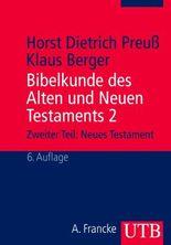 Bibelkunde des Alten und Neuen Testaments