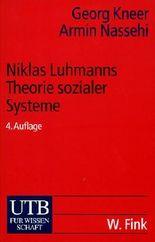 Niklas Luhmanns Theorie sozialer Systeme
