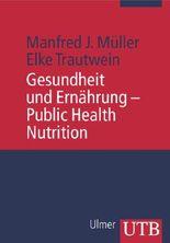 Gesundheit und Ernährung - Public Health Nutrition