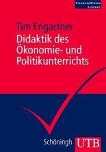 Didaktik des Ökonomie- und Politikunterrichts