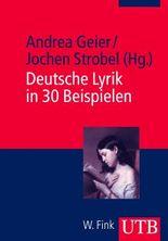 Deutsche Lyrik in 30 Beispielen