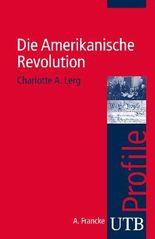 Die Amerikanische Revolution