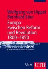 Europa zwischen Reform und Revolution 1800 - 1850