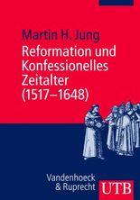 Reformation und Konfessionelles Zeitalter (1517–1648)