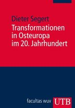 Transformationen in Osteuropa im 20. Jahrhundert , 1