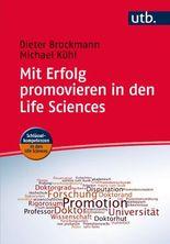Mit Erfolg promovieren in den Life Sciences