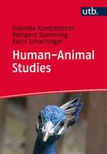 Human-Animal Studies: Eine Einführung für Studierende und Lehrende