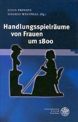 Handlungspielräume von Frauen um 1800