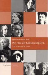 Die Frau als Kulturschöpferin