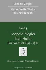 Leopold Ziegler - Karl Hofer. Briefwechsel 1897-1954