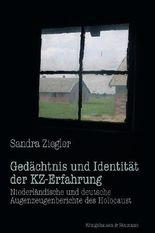 Gedächtnis und Identität der KZ-Erfahrung