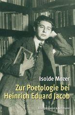 Zur Poetologie bei Heinrich Eduard Jacob
