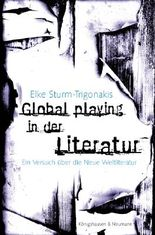 Global playing in der Literatur