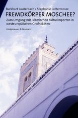 Fremdkörper Moschee?