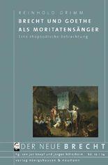 Brecht und Goethe als Moritatensänger