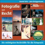 Fotografie und Recht - Edition ProfiFoto