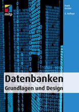 Datenbanken: Grundlagen und Design