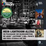 Mein Lightroom Alltag - Edition ProfiFoto