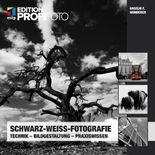 Schwarz-Weiß-Fotografie (mitp Edition Profifoto)