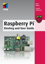 Raspberry Pi: Einstieg und User Guide