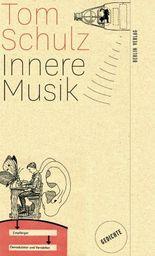 Innere Musik: Gedichte