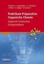 Praktikum Präparative Organische Chemie