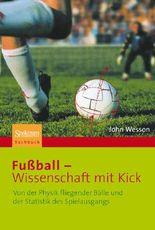 Fußball - Wissenschaft mit Kick