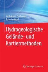 Hydrogeologische Gelände- und Kartiermethoden
