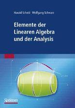 Elemente der Linearen Algebra und der Analysis