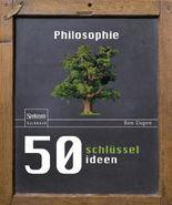50 Schlüsselideen Philosophie