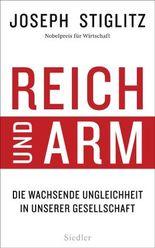 Reich und Arm - Die wachsende Ungleichheit in unserer Gesellschaft