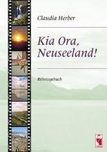 Kia Ora, - Neuseeland!