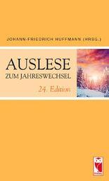 Auslese zum Jahreswechsel. 24. Edition