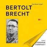 Literatur Kompakt: Bertolt Brecht