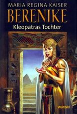 Berenike : Kleopatras Tochter [sg1h]