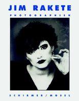 Jim Rakete - Photographien 1970-1997