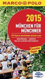 MARCO POLO Cityguide München für Münchner 2015