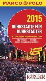 MARCO POLO Cityguide Ruhrstädte für Ruhrstädter 2015