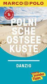 MARCO POLO Reiseführer Polnische Ostseeküste, Danzig