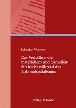 Das Verhältnis von materiellem und formellem Strafrecht während des Nationalsozialismus