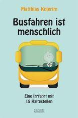 Busfahren ist menschlich