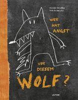 Wer hat Angst vor diesem Wolf?