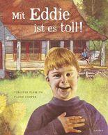 Mit Eddie ist es toll!