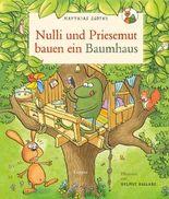 Nulli und Priesemut - Nulli und Priesemut bauen ein Baumhaus