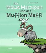 Die Möwe Marzipan und das Mufflon Maffi