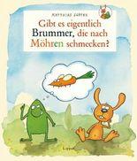 Nulli und Priesemut - Gibt es eigentlich Brummer, die nach Möhren schmecken?