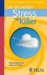 Die 50 besten Stresskiller
