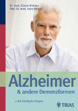 Alzheimer und andere Demenzformen: Antworten auf die häufigsten Fragen